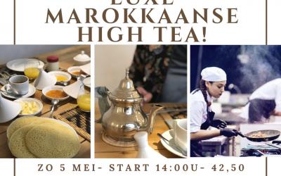 Reserveer een Luxe Marokkaanse High Tea op 5 mei!